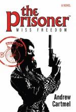 Miss Freedom - Andrew Cartmel