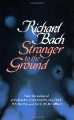 Stranger to the Ground - Richard Bach, Gill Robb Wilson, David Prebenna