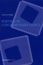 Poetics of Contemporary Dance - Louppe, Sally Gardner