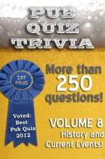 Pub Quiz Trivia: Volume 1 - History and Current Events - Bryan Young