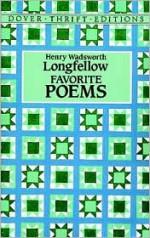 Favorite Poems - Henry Wadsworth Longfellow