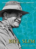 Bill Slim (Command) - Robert Lyman, Peter Dennis