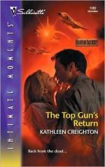 The Top Gun's Return - Kathleen Creighton