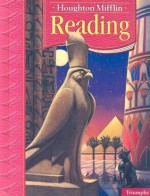 Houghton Mifflin Reading: Triumphs, Grade 6 - J. David Cooper, John J. Pikulski