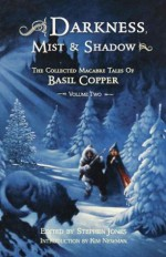 Darkness, Mist & Shadows - Volume 2 [pb] - Basil Copper, Stephen Jones, Bob Eggleton, Dave Carson, Stephen E. Fabian