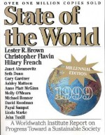 State Of The World 1999: The Millennium Edition - Lester Russell Brown, Christopher Flavin, Hilary F. French, Linda Starke