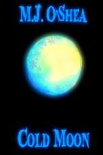 Cold Moon - M.J. O'Shea