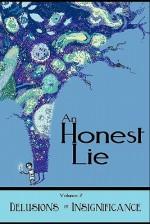 An Honest Lie: Volume 2 - Debrin Case, C.B. Calsing, Rob Rosen, Claire Ibarra, William Walton, Patrick Scalisi, Cynthia Witherspoon, Jess Dunn, Jessica Stilling, Bob Clark, Raleigh Dugal, Terry Sanville, Dennis Thompson