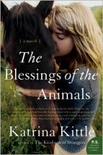 The Blessings of the Animals - Katrina Kittle
