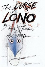 The Curse of Lono - Hunter S. Thompson, Steve Crist, Ralph Steadman