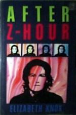 After Z Hour - Elizabeth Knox