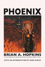 Phoenix - Brian A. Hopkins
