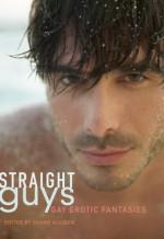 Straight Guys: Gay Erotic Fantasies - Shane Allison, Jamie Freeman