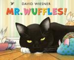Mr. Wuffles! - David Wiesner
