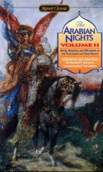 Arabian Nights, Volume II: More Marvels and Wonders of the Thousand and One Nights - Anonymous, Richard Francis Burton, Jack Zipes