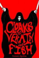Cloaks of Vermin and Fish - Forrest Aguirre