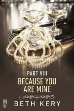 Because I Am Yours - Beth Kery