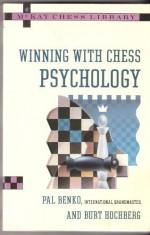Winning With Chess Psychology (McKay Chess Library) - Pal Benko, Burt Hochberg