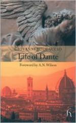 Life of Dante (Hesperus Classics) - Giovanni Boccaccio, J.G. Nichols, A.N. Wilson