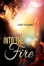 Into The Fire: The Replacement Guitarist 3 - Lori Toland