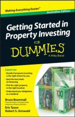 Getting Started in Property Investment For Dummies - Bruce Brammall, Eric Tyson