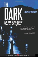 The Dark - Scott Bradley, Peter Giglio