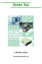Green Tea (Large Print) - Joseph Sheridan Le Fanu