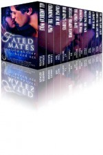 Fated Mates: The Alpha Shifter Boxed Set - Eve Langlais, Georgette St. Claire, Alexis Dare, A.T. Mitchell, Lynn Red, Skye Eagleday, Liliana Rhodes, Michelle Fox, A.E. Grace, Adriana Hunter