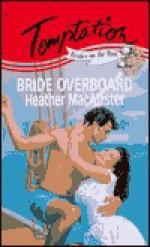 Bride Overboard - Heather MacAllister