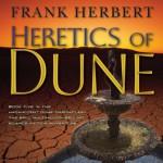 Heretics of Dune: Dune Chronicles, Book 5 - Scott Brick, Simon Vance, Frank Herbert