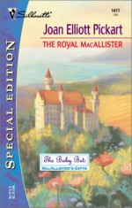 The Royal Macallister - Joan Elliott Pickart