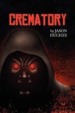 Crematory - Jason Hughes