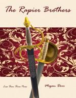 The Rapier Brothers - Megan Derr