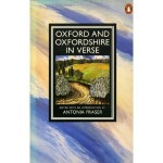 Oxford and Oxfordshire in Verse - Antonia Fraser