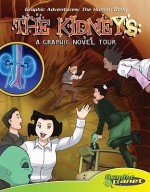 The Kidneys: A Graphic Novel Tour - Joeming Dunn, Rod Espinosa