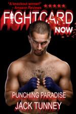 Punching Paradise - Jack Tunney, Nik Korpon, Paul Bishop