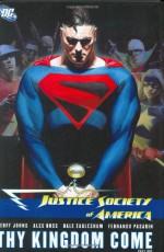 Justice Society of America, Vol. 2: Thy Kingdom Come, Vol. 1 - Geoff Johns, Alex Ross, Dale Eaglesham, Fernando Pasarín, Art Thibert, Rodney Ramos, Ruy Jose
