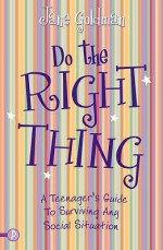 Do The Right Thing - Jane Goldman