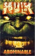 The Incredible Hulk, Vol. 4: Abominable - Bruce Jones