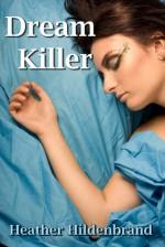 DreamKiller, The Longest Day - Heather Hildenbrand