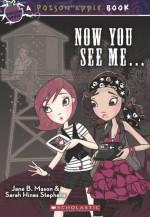 Now You See Me ... - Jane B. Mason, Sarah Hines Stephens