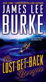 The Lost Get-Back Boogie - James Lee Burke