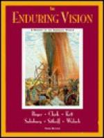 The Enduring Vision: A History of the American People : Atlas of American History - Paul S. Boyer, Clifford E. Clark Jr., Joseph F. Kett, Neal Salisbury, Harvard Sitkoff, Nancy Woloch
