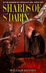 Shards of S'Darin - William J. Kenney