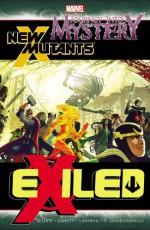 Journey Into Mystery/New Mutants: Exiled - Kieron Gillen, Dan Abnett, Andy Lanning, Carmine Di Giandomenico