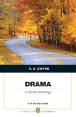 Drama: A Pocket Anthology (Penguin Academics Series) Plus New Myliteraturelab -- Access Card Package - R.S. Gwynn