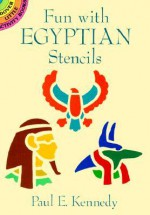 STENCILS: Fun with Egyptian Stencils - NOT A BOOK