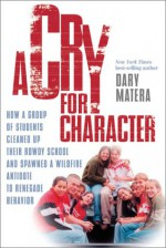 Cry For Character - Dary Matera