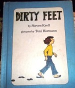 Dirty feet - Steven Kroll, Toni Hormann