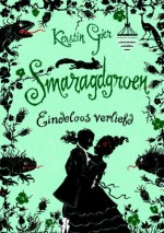 Smaragdgroen (Eindeloos verliefd, #3) - Kerstin Gier, Merel Leene